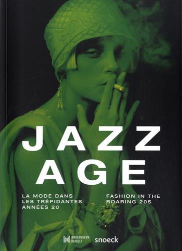 Jazz Age : La mode dans les trpidantes annes 20