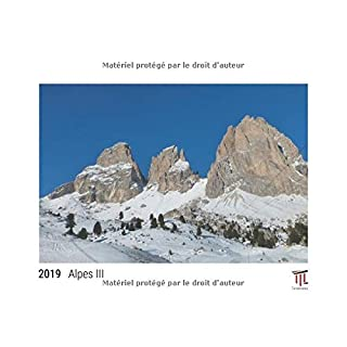 Alpes III 2019 - Édition blanche - Calendrier mural Timokrates, calendrier photo, calendrier photo - DIN A3 (42 x 30 cm)