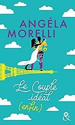 Le couple idéal (enfin) (Les Parisiennes t. 3)