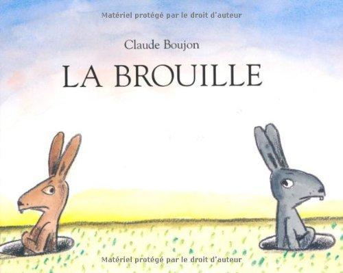La brouille de Boujon. Claude (2009) Poche