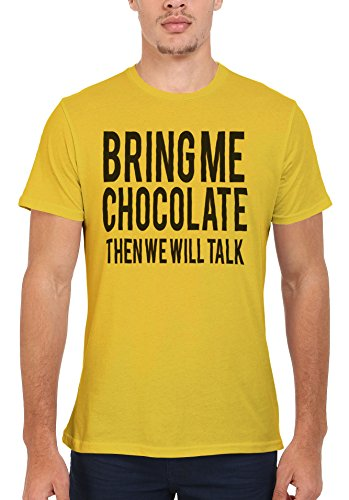 Bring Me Chocolate Then We Will Talk Men Women Damen Herren Unisex Top T Shirt Licht Gelb