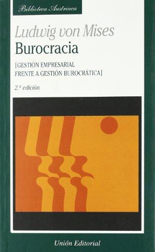 Burocracia, 2a edicion por Ludwig von Mises