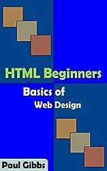 HTML Beginners - Basics of Web Design (English Edition)