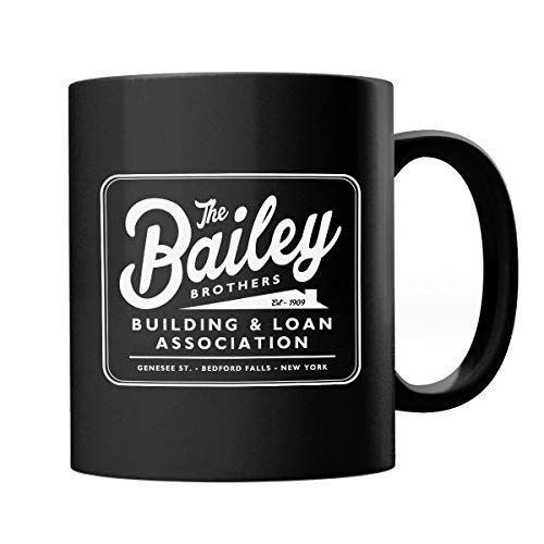 Its A Wonderful Life Baileys Brothers Building And Loans Association Mug -