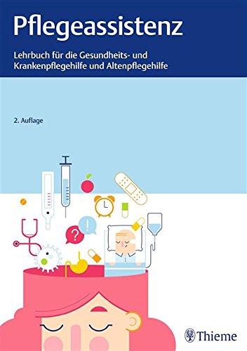 pflegeassistenz-lehrbuch-fur-gesundheits-und-krankenpflegehilfe-und-altenpflege-german-edition