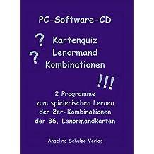 Kartenquiz Lenormand Kombinationen. CD-ROM: 2 Programme zum spielerischen Lernen der 2er-Kombinationen der 36. Lenormandkarten