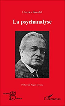 La psychanalyse (Acteurs de la Science) (French Edition) by [Blondel, Charles]