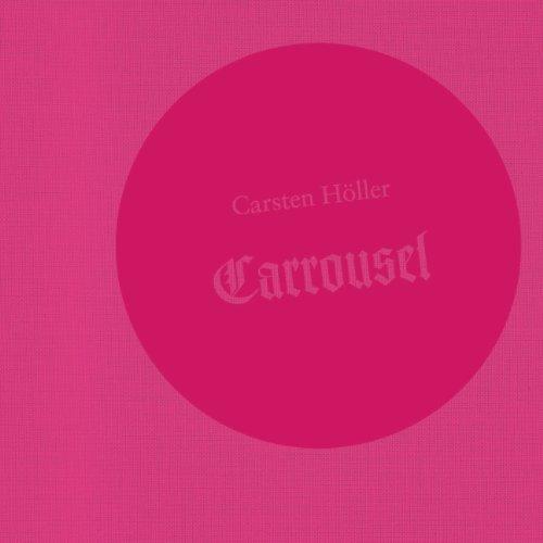 Carsten Holler: Carrousel por Carl Roitmeister