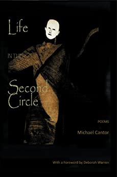 Life in the Second Circle - Poems (English Edition) di [Cantor, Michael]