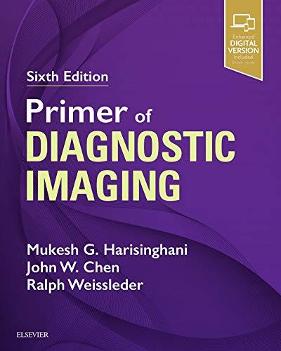 Primer of Diagnostic Imaging, 6e por Mukesh G. Harisinghani MD