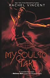 My Soul to Take (Soul Screamers) by Rachel Vincent (2009-08-05)