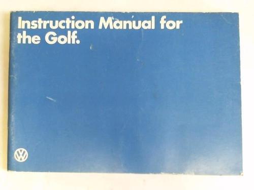 Instruction Manual for the Golf par Volkswagenwerk AG