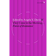 If They Come in the Morning …: Voices of Resistance (Radical Thinkers) (English Edition)