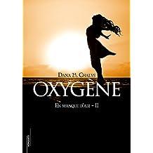 Oxygène (En manque d'air t. 2)