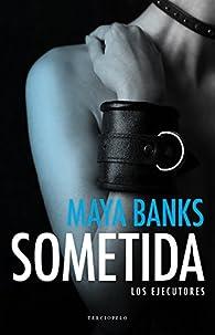 Sometida par Maya Banks