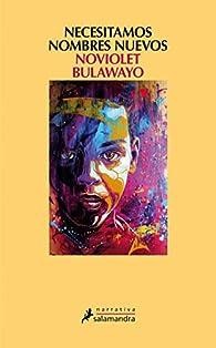 Necesitamos nombres nuevos par NoViolet Bulawayo