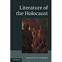 [(Literature of the Holocaust: A Critical Introduction)] [Author: Alan Rosen] published on (March, 2014)