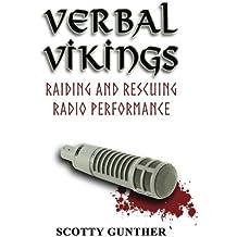 Verbal Vikings: Raiding and rescuing radio performance