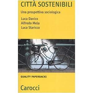 Città sostenibili. Una prospettiva sociologica