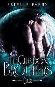 Éros: une romance paranormale avec un ange (tome 1) (Saga des frères Cupidon)