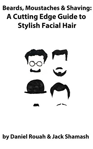 beards-moustaches-and-shaving-a-cutting-edge-guide-to-stylish-facial-hair-book-a-week-20-english-edi