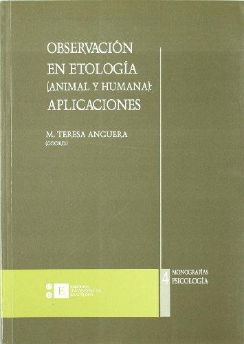 Descargar Libro Observación en etología (animal y humana), aplicaciones (Monografias) de Maria Teresa Anguera