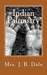 Indian Palmistry by Mrs. J. B. Dale (2012-01-27)