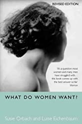 What Do Women Want? by Luise Eichenbaum (2000-02-07)