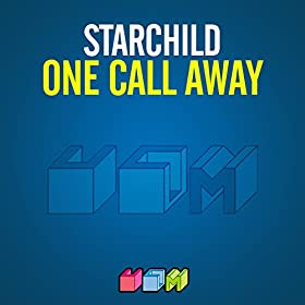 Starchild-One Call Away