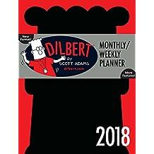 Dilbert 2018 Weekly Planner Calendar