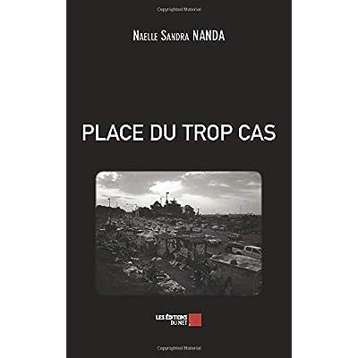 PLACE DU TROP CAS