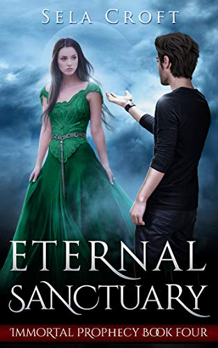 Eternal Sanctuary (Immortal Prophecy Book 4) (English Edition)