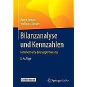 Bilanzanalyse und Kennzahlen: Fallorientierte Bilanzoptimierung