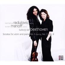 Beethoven: Sonatas for Violin and Piano 5, 7 & 8 by Nemanja Radulovic (2011-07-12)