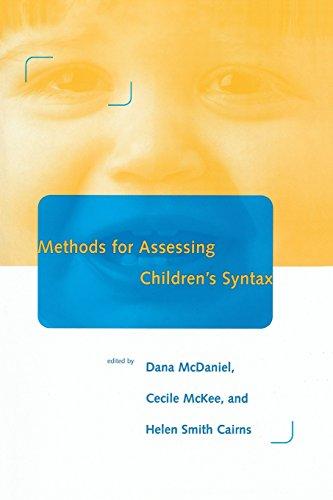 Methods for Assessing Children's Syntax (Language, Speech & Communication)