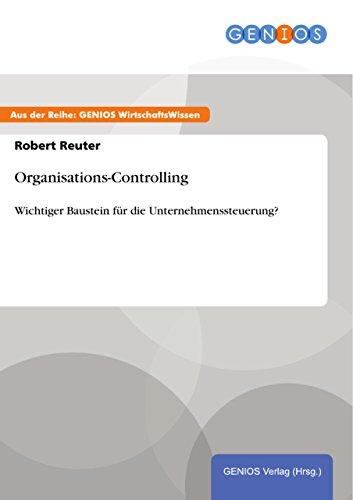 Organisations-Controlling: Wichtiger Baustein für die Unternehmenssteuerung?