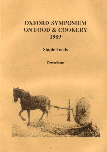 staple-foods-oxford-symposium-on-food-1989-proceedings-of-the-oxford-symposium-on-food-and-cookery-1