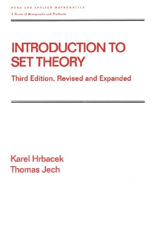 Introduction to Set Theory, Third Edition, Revised and Expanded (Chapman & Hall/CRC Pure and Applied Mathematics)