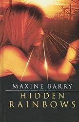 Hidden Rainbows (Ulverscroft Romance) by Maxine Barry (2007-09-15)