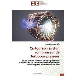 Cartographies d'un compresseur de turbocompresseur: Etude comparative des cartographies d'un compresseur de turbocompresseur en version adiabatique et en version réchauffée