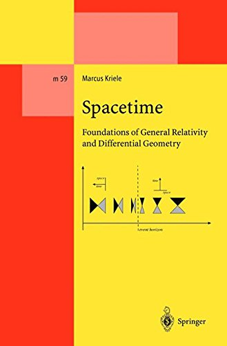 SPACETIME. : Foundations of General Relativity and Differential Geometry