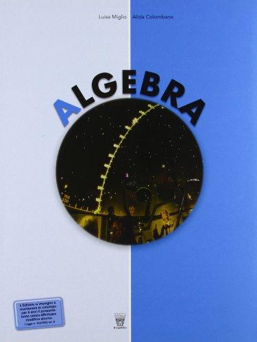 Algebra. Con Geometria-Materiali per il docente. Per la Scuola media: 3
