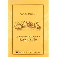 """En busca del """"Quijote"""" desde otra orilla"""