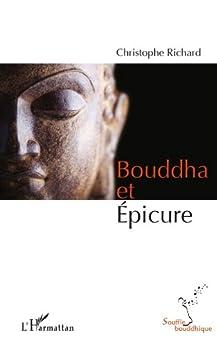 Bouddha et Epicure par [Richard, Christophe]