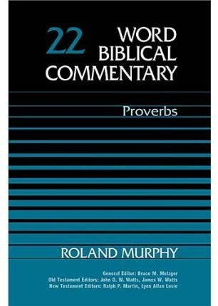 [The Old Testament: Proverbs Vol 22] (By: Roland E. Murphy) [published: January, 2011]