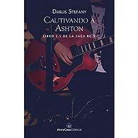Cautivando a Ashton par Darlis Stefany Stefany