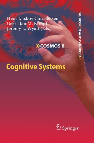 Cognitive Systems (Cognitive Systems Monographs)