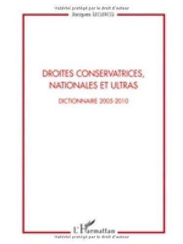 Droites conservatrices, nationales et ultras : Dictionnaire 2005-2010