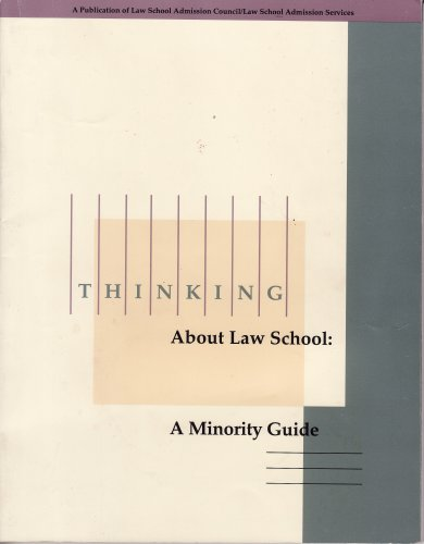 Thinking About Law School: Minority Guide