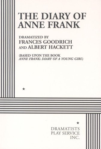 The Diary of Anne Frank. by Frances Goodrich and Albert Hackett (1986-11-05)